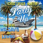 Party Up by Christopher Martin