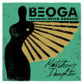 Matthew's Daughter de Beoga
