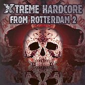Xtreme Hardcore from Rotterdam, Vol. 2 by Various Artists