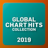 Global Chart Hits Collection 2019 von Various Artists