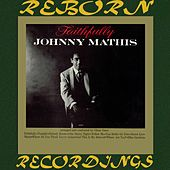 Faithfully (HD Remastered) by Johnny Mathis