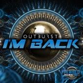 I'm Back by Outburst