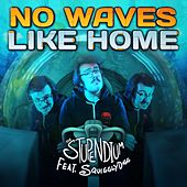No Waves Like Home by The Stupendium