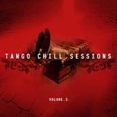 Tango Chill Sessions, Vol. 3 van Various Artists