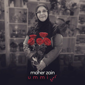 Ummi (Mother) by Maher Zain
