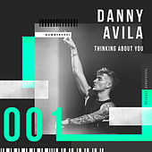 Thinking About You de Danny Avila
