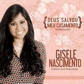 Deus Salvou meu Casamento von Gisele Nascimento