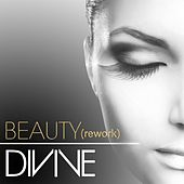 Beauty (Rework) by Divine