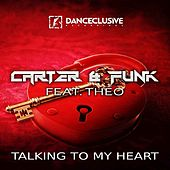 Talking to My Heart von Carter & Funk