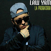 La Probatoria by Law  Yam