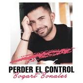 Perder El Control by Bogart Bonales