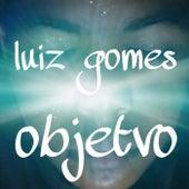 Objetvo de Luiz Gomes