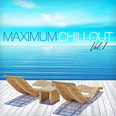 Maximum Chillout, Vol. 1 von Various Artists