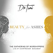 The Gathering Of Worshippers - Beauty For Ashes (Live At The Voortrekker Monument) de Dr Tumi