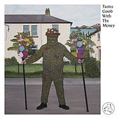 Tastes Good With The Money de Fat White Family