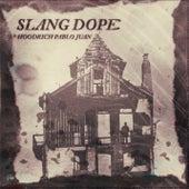 Slang Dope by Hoodrich Pablo Juan