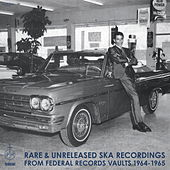 Rare & Unreleased Ska Recordings from Federal Records Vaults 1964-1965 de Various Artists