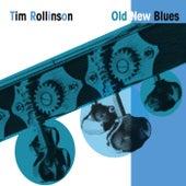 Old New Blues de Tim Rollinson