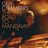 The Road to Mandalay de Guy Chambers