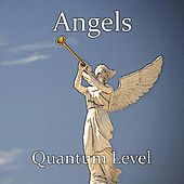 Angels by Quantum Level