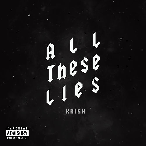 All These Lies de Krish