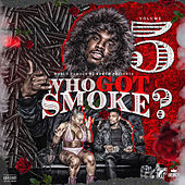 Who Got Smoke, Vol. 5 by Various Artists