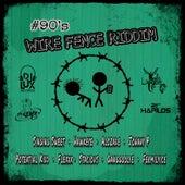 Wire Fence Riddim von Various Artists