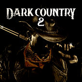 Dark Country 2 by Various Artists