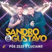 Põe Zezé e Luciano von Sandro