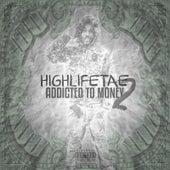 Addicted to Money 2 de HighLifeTae