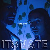 Time Out von ItsNate