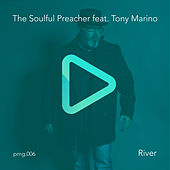 River de The Soulful Preacher