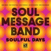 Soulful Days by Greg Rockingham, Chris Foreman, Lee Rothenberg