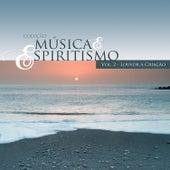 Louvor à Criação - Coleção Música & Espiritismo, Vol. 2 de Various Artists