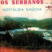 Nostalgia Gaúcha de Os Serranos