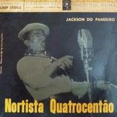 Nortista Quatrocentão von Jackson Do Pandeiro