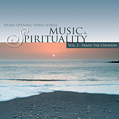 Praise the Creation - Music & Spirituality, Vol. 2 by Various Artists