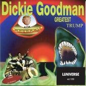Greatest Trump by Dickie Goodman