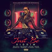 Just Be Riddim by Various Artists