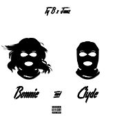 Bonnie & Clyde by Jamz