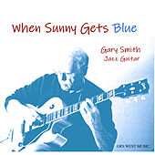 When Sunny Gets Blue by Gary Smith