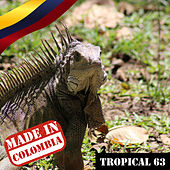 Made In Colombia: Tropical, Vol. 63 de Various Artists