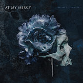 Balance | Symmetry by At My Mercy