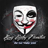 The Live Studio Joint by King Baby Familia