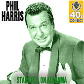 Stars Fell On Alabama (Remastered) - Single de Phil Harris