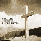 Cinematic Christian Instrumentals by The Unchained