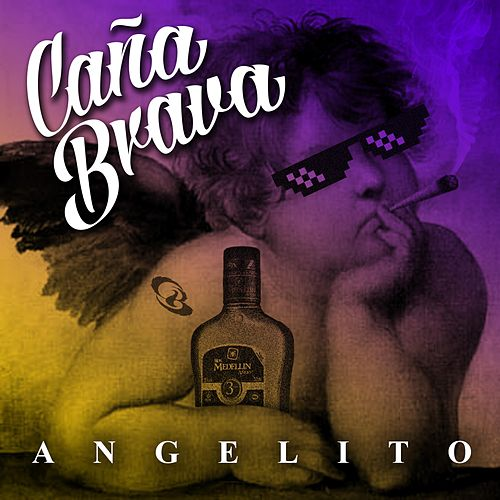 Angelito by Caña Brava