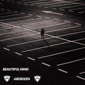 Beautiful Mind by Aberdeen