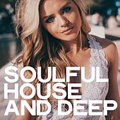 Soulful House and Deep by Various Artists
