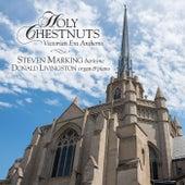 Holy Chestnuts de Steven Marking